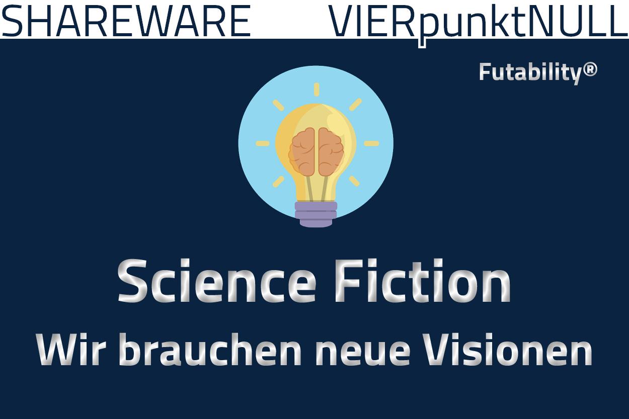 Science Fiction: Wir brauchen humanistische Visionen von Melanie Vogel