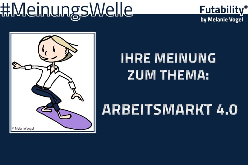 Meinungswelle_Arbeitsmarkt40
