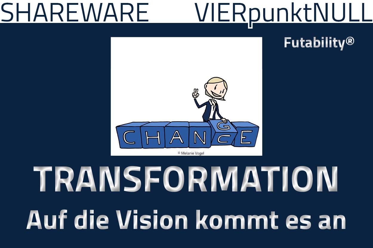 Transformation: Auf die Vision kommt es an | #Digitalisierung ...