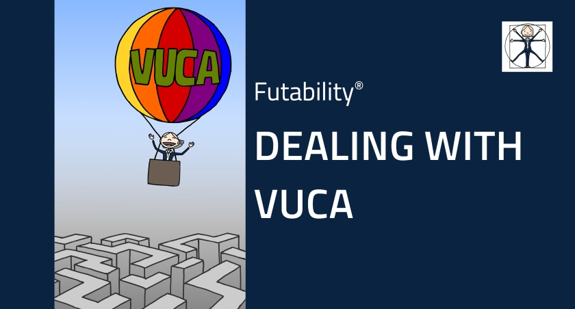 Dealing with VUCA